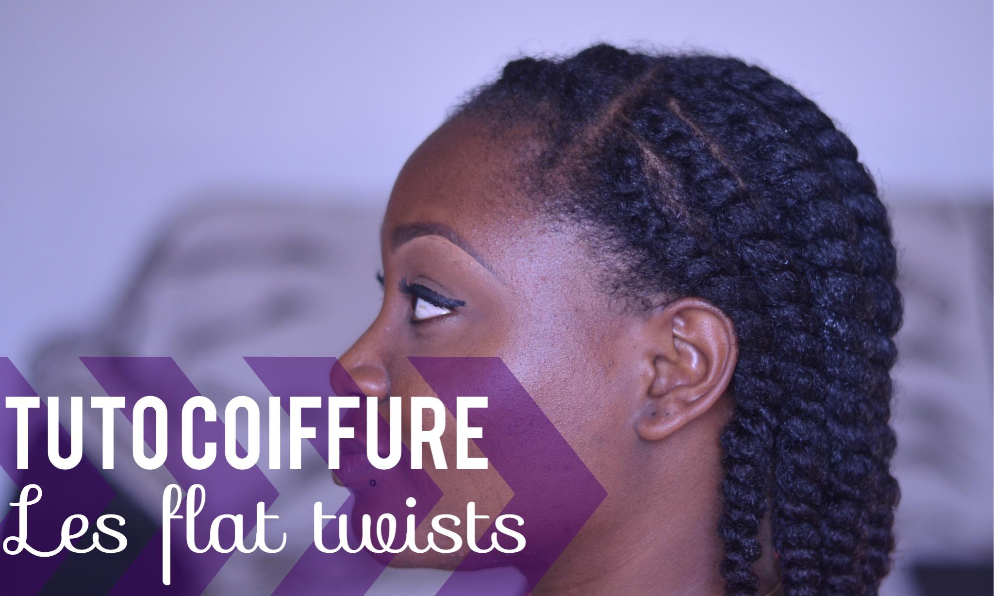 les flats twists out parfaites tutoriel coiffure