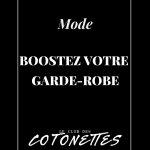 Mode - Boostez votre Garde-Robe