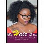 My  Hair's Week - Guide pour gérer ses cheveux crépus simplement