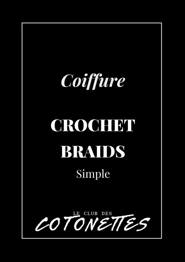 club-des-cotonettes_boutique_coiffure_crochet-braids-simple
