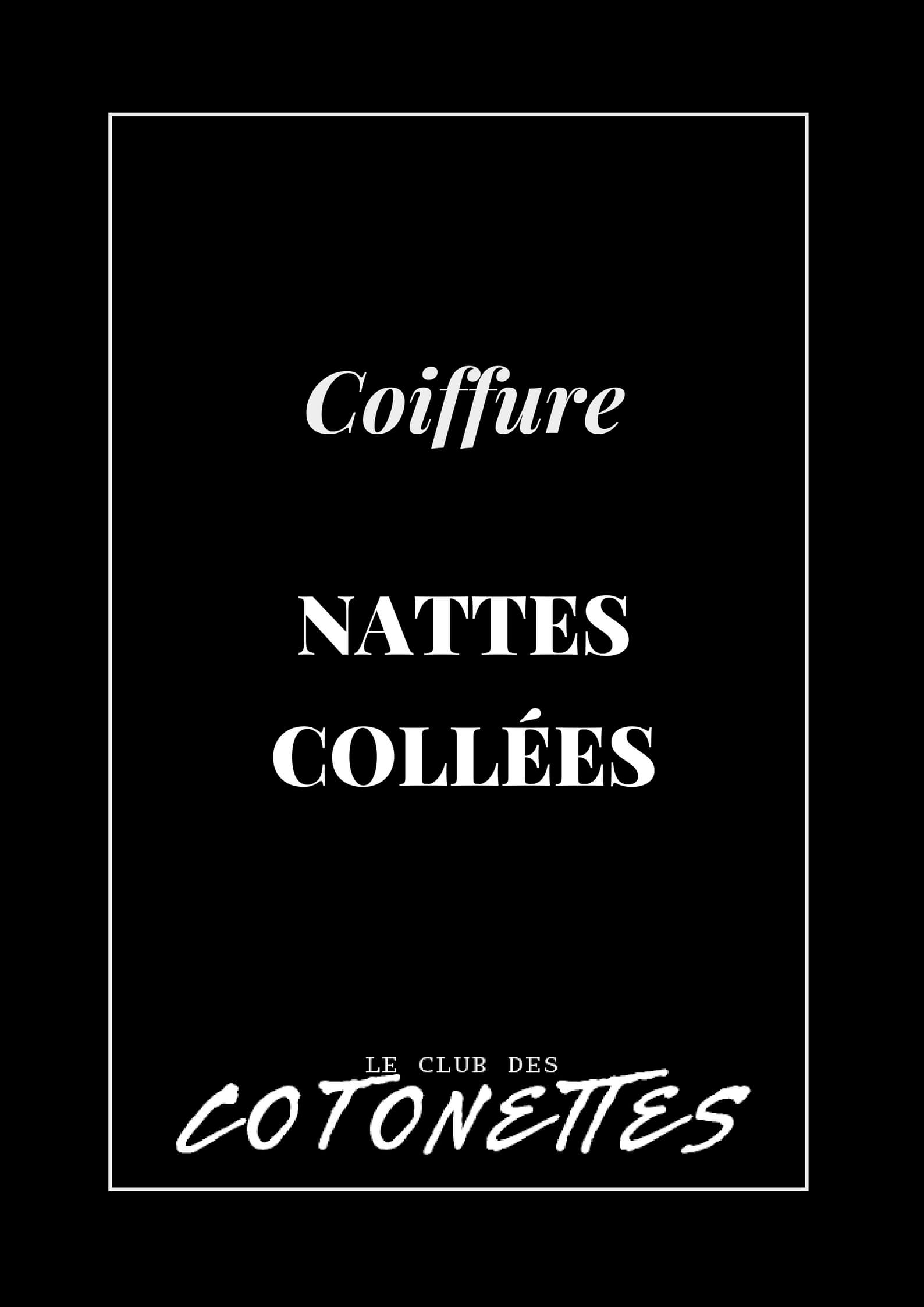 Coiffure - Nattes Collées