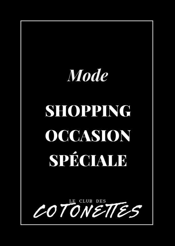 club-des-cotonettes_boutique_mode_Shopping-Occasion-Speciale