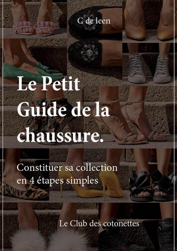 le petit guide de la chaussure ou constituer sa collection en quatre étapes